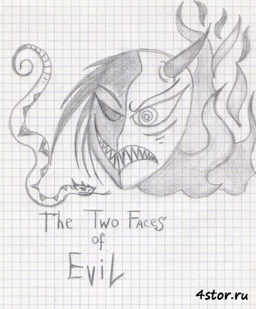 Two Faces of Evil